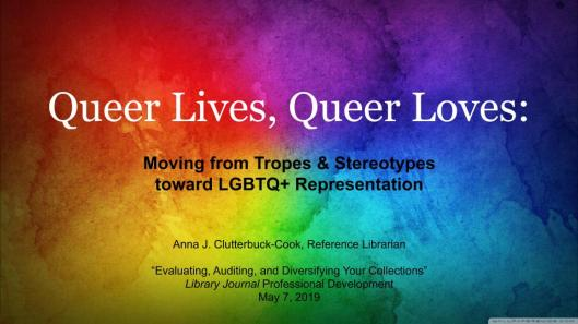 Queer Lives, Queer Loves_ Moving from Tropes and Stereotypes toward LGBTQ+ Representation